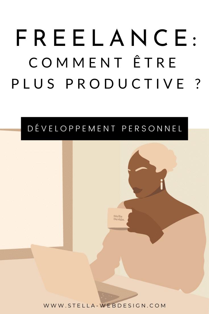 Freelance : comment être plus productive